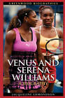 Venus and Serena Williams: A Biography by Jacqueline Edmondson (Hardback, 2005)