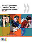 PISA 2009 Results: Learning Trends Changes in Student Performance Since 2000 by Organization for Economic Co-operation and Development (OECD) (Paperback, 2010)