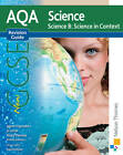 AQA Science GCSE Science B Science in Context Revision Guide by James Hayward, Nicky Thomas, Jo Locke (Paperback, 2011)