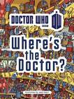 Doctor Who: Where's the Doctor? by Jamie Smart (Paperback, 2013)