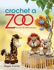 Crochet a Zoo: Fun Toys for Baby and You by Megan Kreiner (Paperback, 2013)