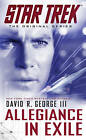 Star Trek Original: Allegiance in Exile by David R. George (Paperback, 2013)