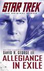 Star Trek: The Original Series: Allegiance in Exile by David R. George (Paperback, 2013)