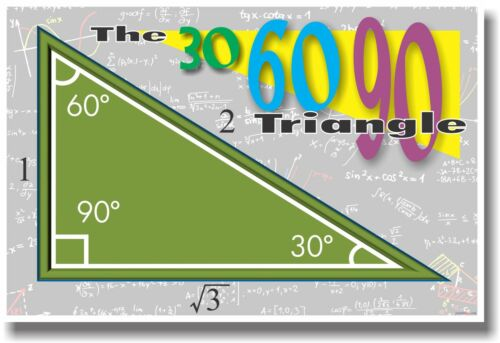 The 30 60 90 Triangle - NEW MATH TRIGONOMETRY EDUCATIONAL CLASSROOM POSTER