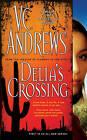 Delia's Crossing by V C Andrews (Paperback, 2008)