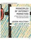 Principles of Internet Marketing: New Tools and Methods for Web Developers by Jason Miletsky (Paperback, 2009)