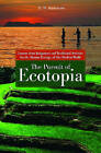 The Pursuit of Ecotopia: Lessons from Indigenous and Traditional Societies for the Human Ecology of Our Modern World by E. N. Anderson (Hardback, 2010)