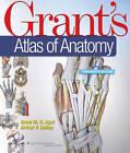 Grant's Atlas of Anatomy by Anne M. R. Agur, Arthur F. Dalley (Hardback, 2012)
