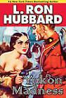 Yukon Madness by L. Ron Hubbard (Paperback, 2010)