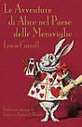 Le Avventure Di Alice Nel Paese Delle Meraviglie by Lewis Carroll (Paperback, 2010)