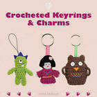 Crocheted Keyrings and Charms by Emma Varnam (Paperback, 2013)