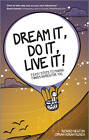 Dream it, Do it, Live it!: 9 Easy Steps to Making Things Happen for You by Richard Newton, Ciprian Adrian Rusen (Paperback, 2013)