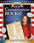 Our Constitution Rocks by Juliette Turner (Paperback, 2012)