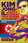 Kim Jong-il: Kim Jong-il: North Korea's Dear Leader by Michael Breen (Paperback, 2011)