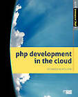 PHP Development in the Cloud by Vito Chin, Ivo Jansch (Paperback, 2011)