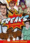 Freaks by Darren Craske, Nik Perring, Caroline Smailes (Paperback, 2012)