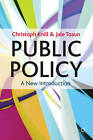 Public Policy: A New Introduction by Christoph Knill, Jale Tosun (Paperback, 2012)