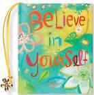 Believe in Yourself by Beth Mende Conny (Hardback, 2001)
