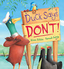 Duck Says Don't! by Alison Ritchie (Hardback, 2012)