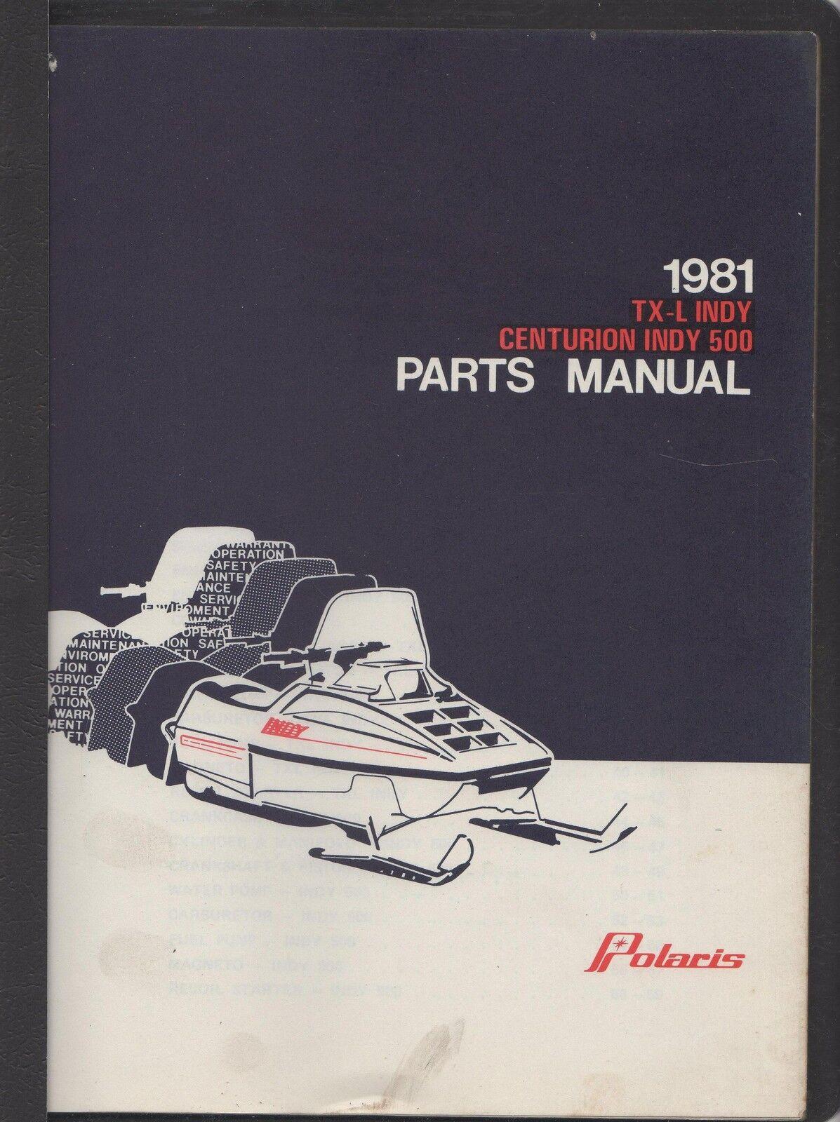 1981 POLARIS SNOWMOBILE TX-L INDY, CENTURION INDY 500 PARTS MANUAL