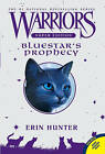 Bluestar's Prophecy by Erin Hunter (Paperback / softback, 2010)