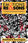 Emotions & Reasons: An Inquiry into Emotional Justification by Patricia S. Greenspan (Paperback, 1993)