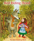 Red Riding Hood: My First Reading Book by Anness Publishing (Hardback, 2012)