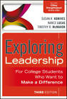 Exploring Leadership: for College Students Who Want to Make a Difference by Nance Lucas, Susan R. Komives, Timothy R. McMahon (Paperback, 2013)