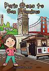 Paris Goes to San Francisco by Liberty Morris, Paris Morris (Paperback, 2011)