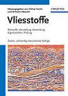 Vliesstoffe: Rohstoffe, Herstellung, Anwendung, Eigenschaften, Prufung by Wiley-VCH Verlag GmbH (Hardback, 2012)