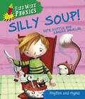 Silly Soup! by Kate Ruttle (Paperback, 2012)