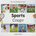 My First Bilingual Book - Sports by Milet Publishing (Board book, 2012)
