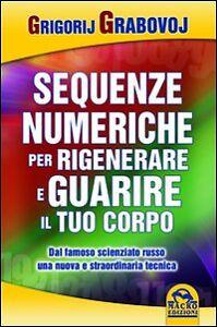Sequenze-Numeriche-Le-Grigori-Grabovoi-Libri-Saggistica