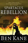 Spartacus: Rebellion: (Spartacus 2) by Ben Kane (Paperback, 2013)