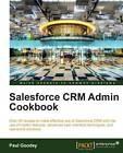 Salesforce CRM Admin Cookbook by J. Singh, Paul Goodey, Ravi Saraswathi (Paperback, 2013)