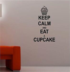 Cupcake Wall Art keep calm & eat a cupcake wall art sticker vinyl kitchen quote