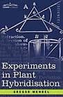 Experiments in Plant Hybridisation by Gregor Mendel (Paperback / softback, 2008)