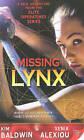 Missing Lynx by Kim Baldwin, Xenia Alexiou (Paperback, 2010)