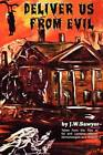 Deliver Us from Evil: True Cases of Haunted Houses and Demonic Attacks by J F Sawyer (Paperback / softback, 1973)