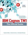 IBM Cognos TM1: The Official Guide by Jochen Gruenes, Karsten Oehler, Christopher Ilacqua (Paperback, 2000)
