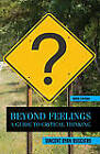 Beyond Feelings: A Guide to Critical Thinking by Vincent Ruggiero (Paperback / softback, 2011)