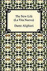 The New Life (La Vita Nuova) by Dante Alighieri, Charles Eliot Norton (Paperback / softback, 2010)