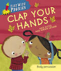 Clap Your Hands by Kate Ruttle (Paperback, 2012)