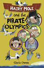 Hairy Mole the Pirate by Chris Owen (Paperback, 2012)