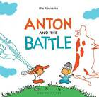 Anton and the Battle by Ole Konnecke (Hardback, 2013)