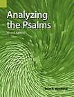 Analyzing the Psalms: With Exercises for Bible Students and Translators by Ernst R. Wendland (Paperback)