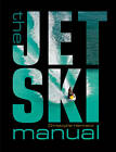 The Jet Ski Manual by Christophe Harmand (Paperback, 2012)