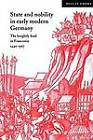 State and Nobility in Early Modern Germany: The Knightly Feud in Franconia, 1440-1567 by Hillay Zmora (Paperback, 2003)