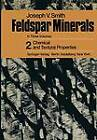 Feldspar Minerals: 2 Chemical and Textural Properties by J. V. Smith (Paperback, 2012)