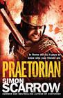 Praetorian by Simon Scarrow (Paperback, 2012)